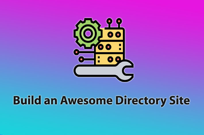 How to build Awesome directory website with WorDPress