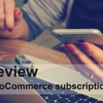 WooCommerce Subscriptions Review : What you can do with it??