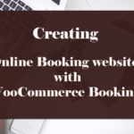 How to Setup WooCommerce Bookings to sell Bookable products on your WordPress Website