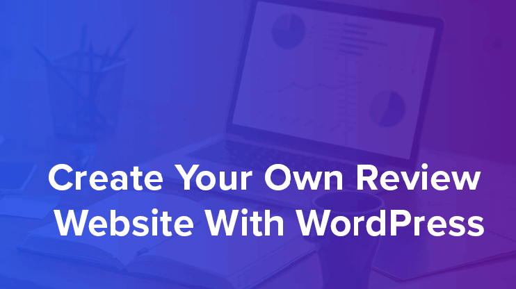 create review website with wordpress