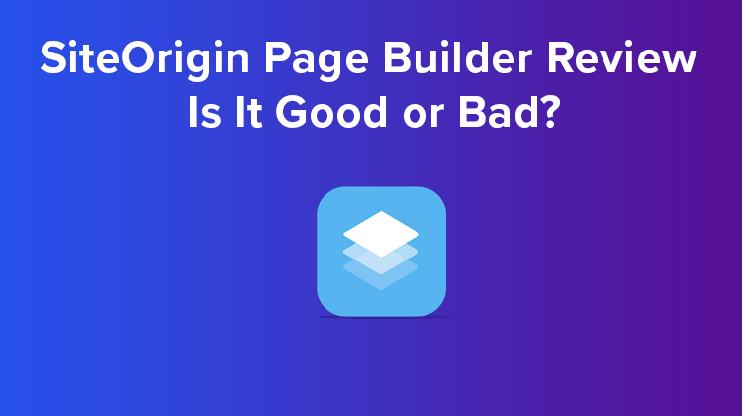 Siteorigin page builder review