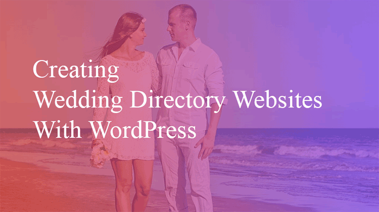 Creating Wedding Directory Wordpress
