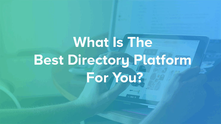 Choosing the Best Directory Platform for your Online