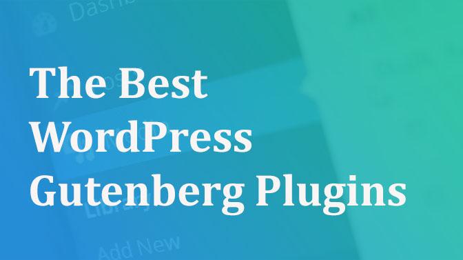 10+ Best WordPress Gutenberg plugins and resources 2019