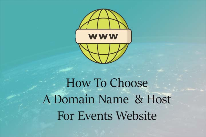 How to choose domain name and hosting for events website