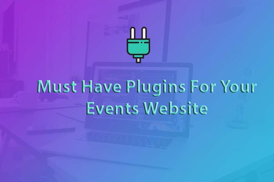 Must have plugins for event websites